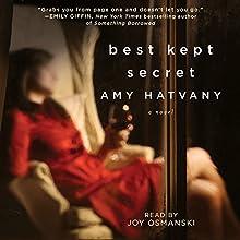 Best Kept Secret: A Novel (       UNABRIDGED) by Amy Hatvany Narrated by Joy Osmanski