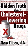 img - for How to Avoid Heart Disease Naturally Hidden Truth about Cholesterol-Lowering Drugs by Shane Ellison (2005-12-01) book / textbook / text book