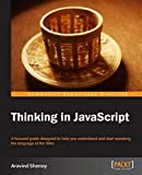 Thinking in JavaScript