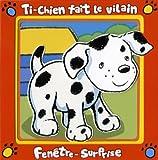 echange, troc Crate Valerie - Ti-Chien Fait le Vilain