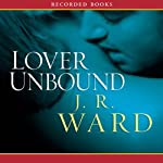 Lover Unbound, The Black Dagger Brotherhood, Book 5 (       UNABRIDGED) by J.R. Ward Narrated by Jim Frangione