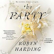 The Party: A Novel | Livre audio Auteur(s) : Robyn Harding Narrateur(s) : Cassandra Campbell