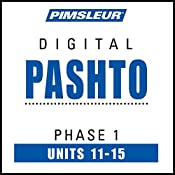 Pashto Phase 1, Unit 11-15: Learn to Speak and Understand Pashto with Pimsleur Language Programs |  Pimsleur