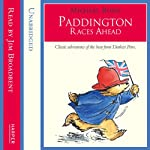 Paddington – Paddington Races Ahead   Michael Bond