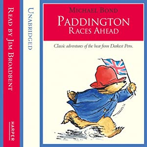 Paddington – Paddington Races Ahead Audiobook