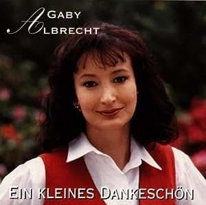 Gaby Albrecht - Ein Kleines Dankeschoen by Gaby Albrecht [Music CD