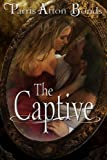 The Captive (a historical romance)