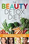 The Beauty Detox Diet: Delicious Reci…