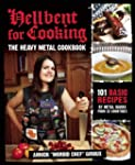Hellbent for Cooking: The Heavy Metal...