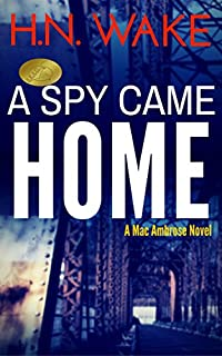 A Spy Came Home by HN Wake ebook deal