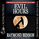 Evil Hours Audiobook by Raymond Benson Narrated by Tamara McDaniel