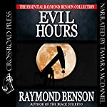 Evil Hours | Raymond Benson