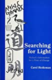 Searching for Light: Michael's Information for a Time of Change