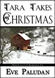 Tara Takes Christmas (Ranch Lovers Romance #2)