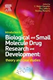img - for Introduction to Biological and Small Molecule Drug Research and Development: theory and case studies book / textbook / text book