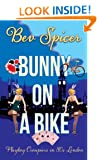 Bunny on a Bike: Playboy croupiers in 80s London (a Bev and Carol adventure Book 2)