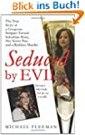 Seduced by Evil: The True Story of a...