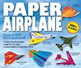 Paper Airplane Fold-a-Day 2015 Day-to-Day Calendar