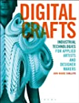 Digital Crafts: Industrial Technologi...