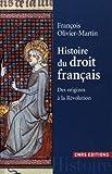 Image de Histoire du droit français : Des origines à la Révolution