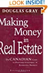 Making Money in Real Estate: The Cana...