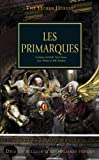 The Horus Heresy, Tome 20 : Les primarques