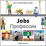 My First Bilingual Book–Jobs (English–Russian)