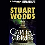 Capital Crimes: A Will Lee Novel (       UNABRIDGED) by Stuart Woods Narrated by Barrett Whitener