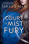 A Court of Mist and Fury: A Court of...