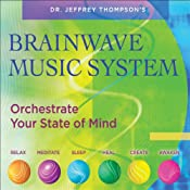 Brainwave Music System | [Jeffrey Thompson]