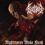 Nightmares Made Flesh (Reissue)