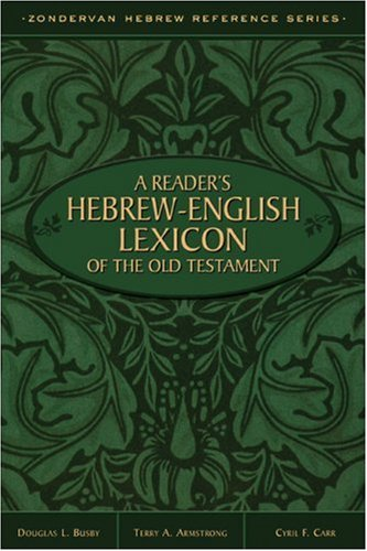 Reader's Hebrew-English Lexicon of the Old Testament, A (Hebrew English Old Testament compare prices)