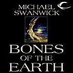 Bones of the Earth | Michael Swanwick