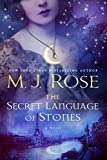img - for The Secret Language of Stones: A Novel (The Daughters of La Lune) book / textbook / text book