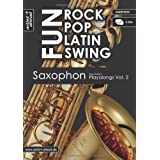 "Rock Pop Latin Swing Fun: Saxophon Playalongs Vol. 2 (inkl. 2 Audio-CDs)von ""Paul Ludwig Sch�tt"""