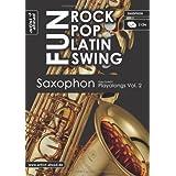 "Rock Pop Latin Swing Fun: Saxophon Playalongs Vol. 2 (inkl. 2 Audio-CDs)von ""Paul Sch�tt"""