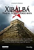 img - for Xibalba (Spanish Edition) book / textbook / text book