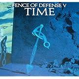 TIME FENCE OF DEFENSE V