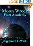 Moon Wreck: Fleet Academy (The Slaver...