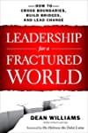 Leadership for a Fractured World: How...