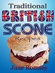 Traditional British Scone Recipes (Tr...