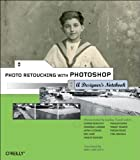 img - for Photo Retouching with Photoshop: A Designer's Notebook book / textbook / text book