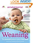 Weaning: The Essential Guide to Baby'...