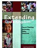 img - for Extending God's Kingdom: Church Planting Yesterday, Today, and Tomorrow (EMQ Monograph Series) book / textbook / text book