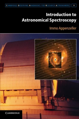 Introduction to Astronomical Spectroscopy Paperback (Cambridge Observing Handbooks for Research Astronomers)