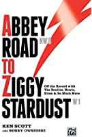 Abbey Road to Ziggy Stardust --- Livre - Scott, Ken --- Alfred Publishing