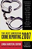 img - for The Best American Crime Reporting 2007 book / textbook / text book