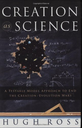 Creation As Science: A Testable Model Approach To End The Creation/Evolution Wars