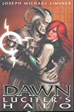Dawn Volume 1: Lucifers Halo (Dawn (Image Comics)) (v. 1)