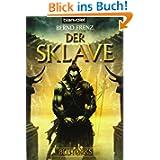 Der Sklave. Blutorks 02